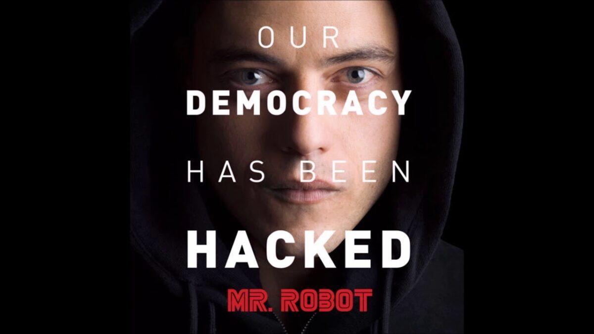 mr robot democracy hacked