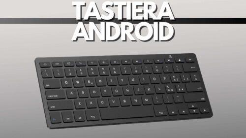 Tastiera per Android: trasforma i tuoi dispositivi con poco | Punto Informatico